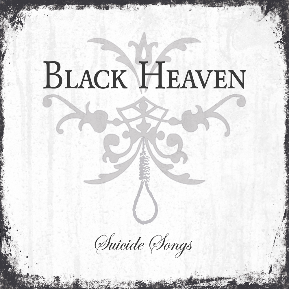 BLACK HEAVEN - Suicide Songs