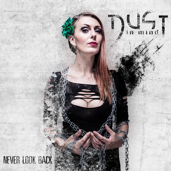 Dust in Mind - Never Look Back